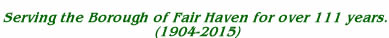 Serving Fair Haven, NJ for more than 111 Years